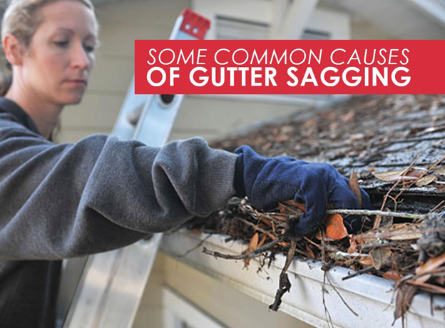Common Causes of Gutter Sagging